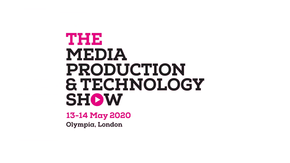 Media Production and Technology Show 2020